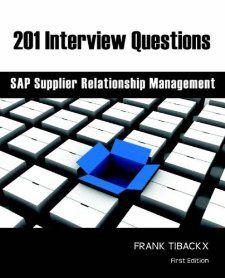 201 Interview Questions   SAP Supplier Relationship Management Frank