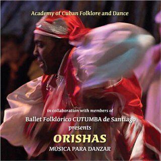 ORISHAS   Musica para Danzar Ballet Folklorico Cutumba de