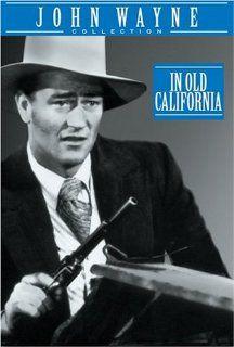 In Old California John Wayne, Binnie Barnes, Albert