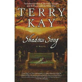 Shadow Song Shadow Song Terry Kay Books