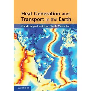 Heat Generation and Transport in the Earth Claude Jaupart, Jean