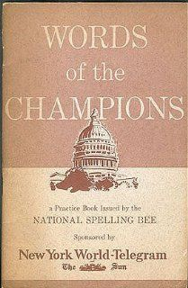 Words of the Champions A Practice Book Issued by the