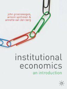 Institutional Economics An Introduction Annette Van den Berg, Antoon