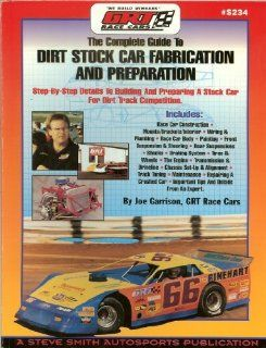 Dirt Stock Car Fabrication & Preparation (S234) Joe Garrison