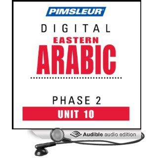 Arabic (East) Phase 2, Unit 10: Learn to Speak and Understand Eastern