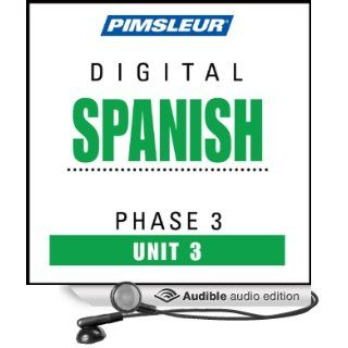 Spanish Phase 3, Unit 03 Learn to Speak and Understand Spanish with