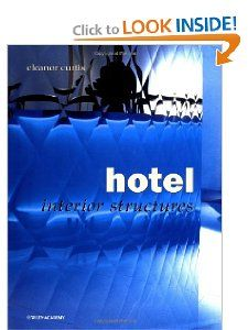 Hotel: Interior Structures: Eleanor Curtis: 9780471623762: