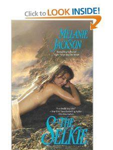 The Selkie: Melanie Jackson: 9780505525314: Books