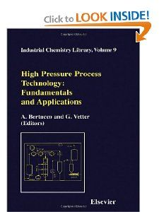 High Pressure Process Technology fundamentals and