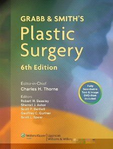Grabb and Smiths Plastic Surgery (GRABBS PLASTIC SURGERY): Charles H