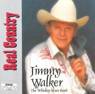 Real Country JIMMY WALKER & THE WHISKEY BLUES BAND Music