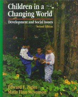 Children in a Changing World Development and Social Issues Edward F