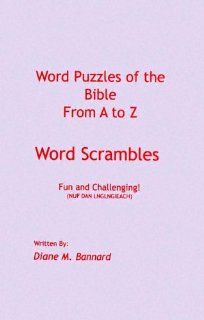 Word Puzzles of the Bible from a to Z Word Scrambles Diane Bannard