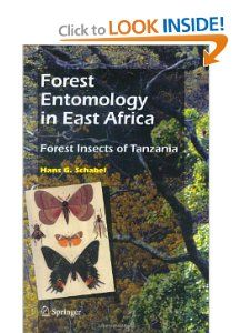 Forest Entomology in East Africa Forest Insects of Tanzania Hans G