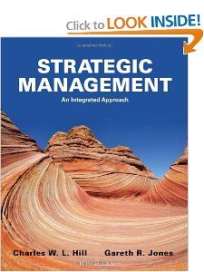 Strategic Management An Integrated Approach Charles W. L. Hill