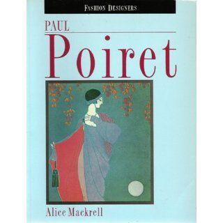 Paul Poiret (Fashion Designers) Alice Mackrell Englische