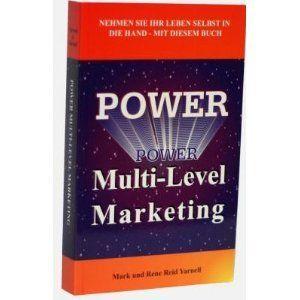 Power Muli Level Markeing Mark und Rene Reid Yarnell