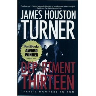 Department Thirteen (9781936695423) James Houston Turner