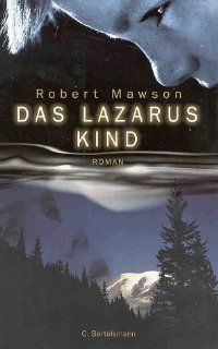 Das Lazarus Kind: Robert Mawson, Kristian Lutze: Bücher