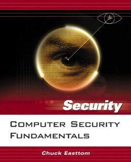 Computer Security Fundamentals (9780131711297) William