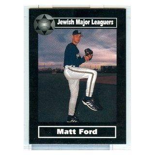 2003 Jewish Major Leaguers 142 Matt Ford Milwaukee Brewers
