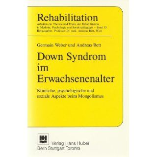 Down Syndrom im Erwachsenenalter Germain Weber, Andreas