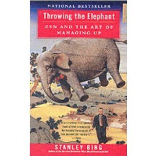 Throwing the Elephant Stanley Bing Kindle Store