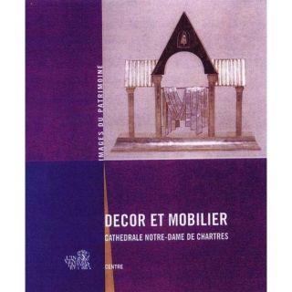 DECOR ET MOBILIER ; CATHEDRALE NOTRE DAME CHARTRES   Achat / Vente