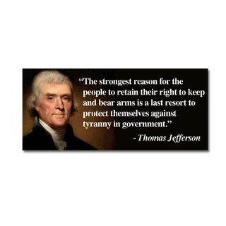 Thomas Jefferson MAGNET Right To Bear Arms Quote Liberty Second
