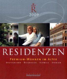 Residenzen 2009 Premium Wohnen im Alter. Deutschland Österreich