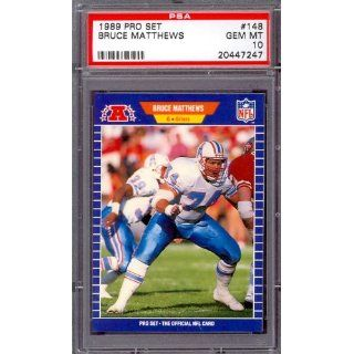 1989 Pro Set #148 Bruce Matthews Rookie HOF Oilers PSA 10