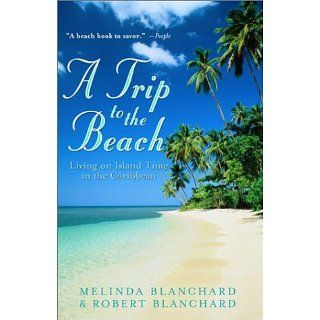 A Trip to the Beach: Living on Island Time in the