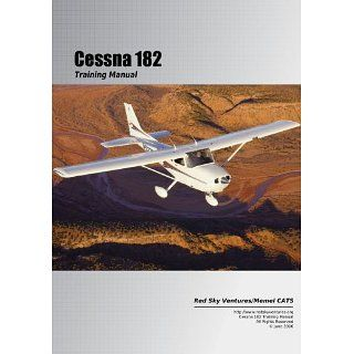 Cessna 182 Training Manual (Cessna Training Manuals) Oleg Roud