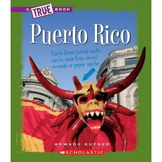 Puerto Rico (True Books Countries) Howard Gutner 9780531168936