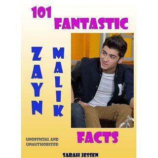 101 Fantastic Zayn Malik Facts (101 Fantastic One Direction Facts