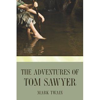 The Adventures of Tom Sawyer Mark Twain Kindle Store