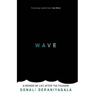 Wave Life and Memories after the Tsunami eBook Sonali