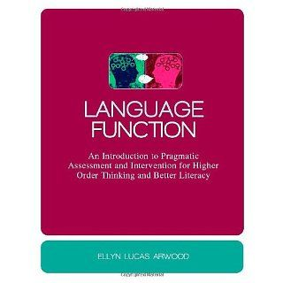 Language Function An Introduction to Pragmatic Assessment