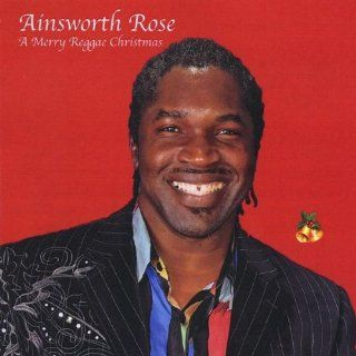 Merry Reggae Christmas: Ainsworth Rose: Music