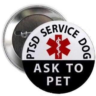 PTSD SERVICE DOG Ask To Pet 2.25 inch Pinback Button Badge
