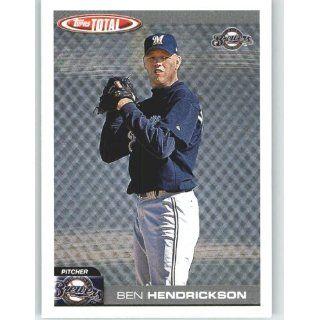 2004 Topps Total #267 Ben Hendrickson   Milwaukee Brewers
