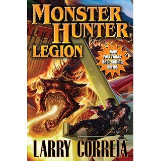 Monster Hunter Legion (Monster Hunters International) Larry Correia