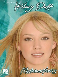 Hilary Duff   Metamorphosis Hilary Duff 9780634068515