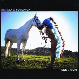 Indian Giver Red Devil Squadron Music