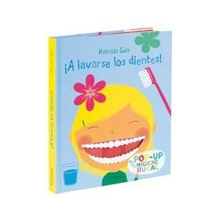 lavarse los dientes! El pop up de la higiene bucal (Spanish Edition