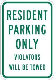 Resident Parking Only Violators Towed Signs   12x18