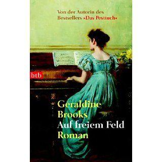 Auf freiem Feld Roman Geraldine Brooks, Leon Mengden