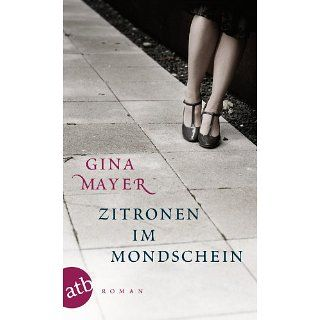 Zitronen im Mondschein Roman eBook Gina Mayer Kindle