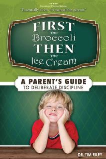 First the Broccoli, Then the Ice Cream (Paperback)