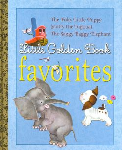 Little Golden Book Favorites 1 The Poky Little Puppy, Scuffy the